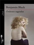 'Órdenes sagradas' de Benjamín Black