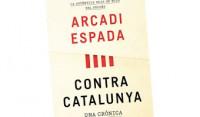 Ariel publica 'Contra Catalunya', de Arcadi Espada