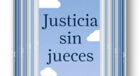 Pascual Ortuño Muñoz publica 'Justicia sin jueces'