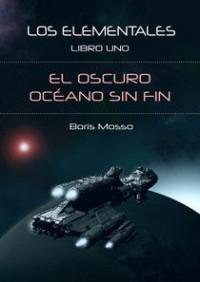 A la venta el primer tomo de la saga Los Elementales en formato digital