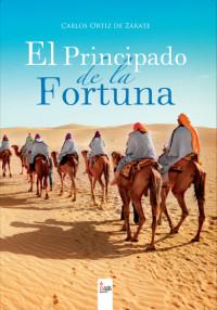 'El principado de la Fortuna'