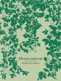 'Flores nuevas', de Federico Falco