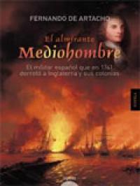 'El almirante Mediohombre', de Francisco de Artacho