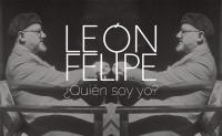 Exposición 'León Felipe. ¿Quién soy?'