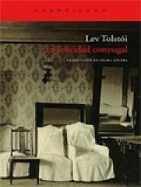 La felicidad conyugal, de Leon Tolstói