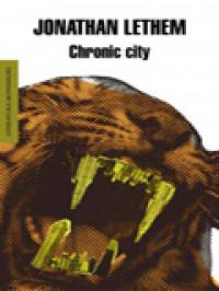 Chronic City de Jonathan Lethem