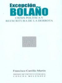 'Excepción Bolaño', de Francisco Carrillo Martín