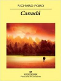 Canadá, de Richard Ford