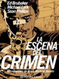 'La escena del crimen', excelente clásico del género negro en viñetas