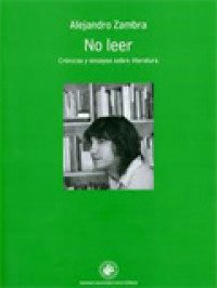 No leer, de Alejandro Zambra