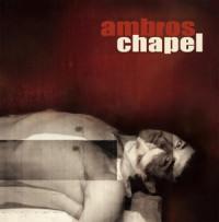 Ambros Chapel vuelve a regalarnos un poco de su oscuridad