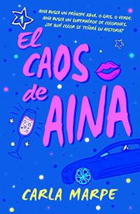 Carla Marpe, autora de 'El caos de Aina': «Uno de mis sueños desde que era una niña era escribirle una novela romántica a mi madre»