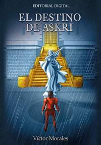 Víctor Morales, un cineasta apasionado por la fantasía que publica El destino de Askri, su primera novela de ficción