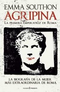Agripina, emperatriz de Roma