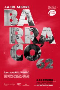 El 3 de octubre Carme Teatre estrena Barracó 62 de J.A.Gil Albors