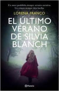Reseña de El último verano de Silvia Blanch, de Lorena Franco