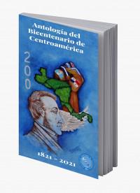 Perspectiva de futuro de la Antología Bicentenaria Centroamericana 2021