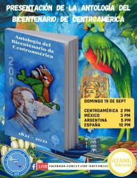 Presentación de la Antología del Bicentenario de Centroamérica