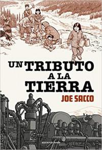 'Un tributo a la tierra' de Joe Sacco