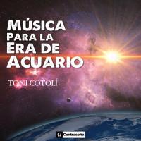 """El guitarrista Toni Cotolí vuelve a la composición con su nuevo disco """"Música para la Era de Acuario"""""""