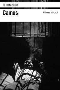 Albert Camus. La peste y El extranjero. Alianza editorial y Taurus