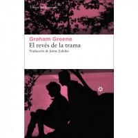Graham Greene. El revés de la trama
