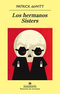 'Los hermanos Sisters', de Patrick de Witt