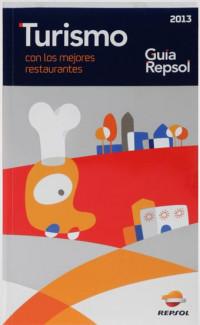 Guía Repsol: Turismo con los mejores restaurantes