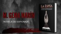 La espía, el manuscrito inédito de la autora M. Gema Marín