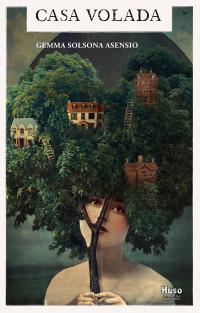 Casa volada, muchas casas en diez relatos