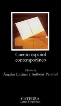 'Cuento español contemporáneo' de Ángeles Encinar y Anthony Percival