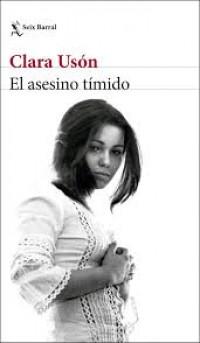 'El asesino tímido' de Clara Usón