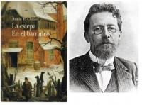 Antón  Chejov. La Estepa- El barranco