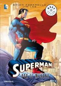 'SUPERMAN. Por el mañana'