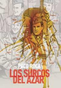 'Los surcos del azar', el nuevo paso adelante de Paco Roca