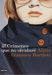 'Crímenes que no olvidaré', de Alicia Giménez Bartlett
