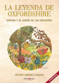Esther Jiménez Soriano, escritora de la serie de libros La leyenda de Oxfordshire: Agradece, respeta y sueña