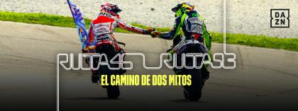 DAZN estrena 'Ruta 46 - Ruta 93, el camino de dos mitos', la serie documental sobre la rivalidad entre Rossi y Márquez